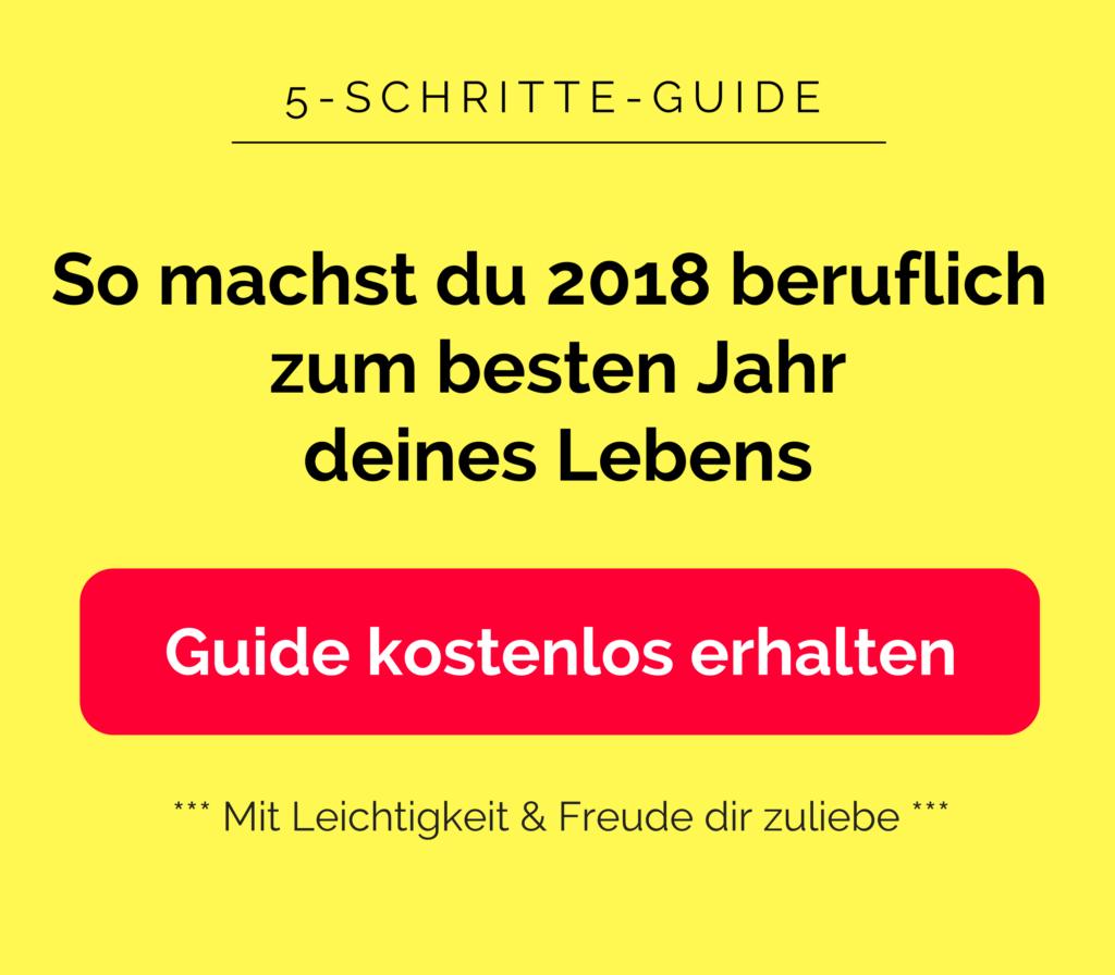 """Guide holen """"So machst du 2018 zum besten Jahr deines Lebens"""""""